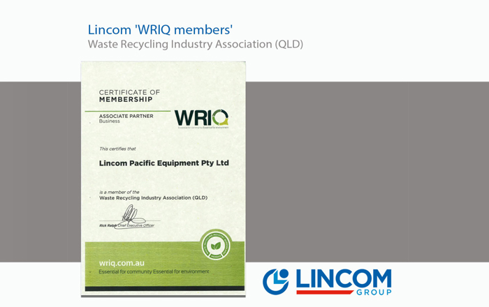 Lincom – WRIQ members 'Waste Recycling Industry Association (QLD)'